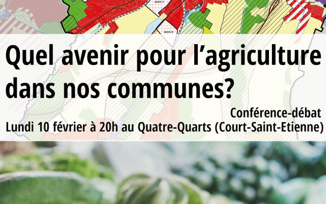 Quel avenir pour l'agriculture de nos communes ? C'était à Court-St-Etienne, ce Lundi 10 février 2020